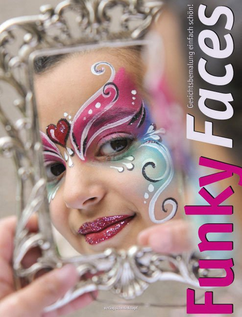 Funky Faces - Face painting simply beautiful
